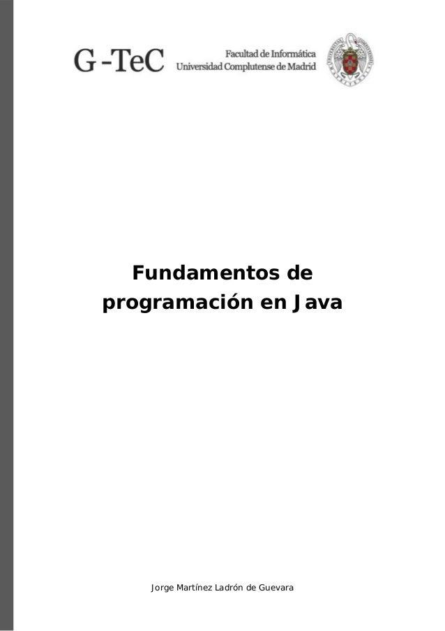 Jorge Martínez Ladrón de Guevara Fundamentos de programación en Java