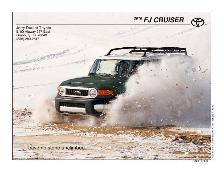 2010                                         FJ CRUISER Jerry Durant Toyota 5100 Higway 377 East Granbury, TX 76049 (888) ...