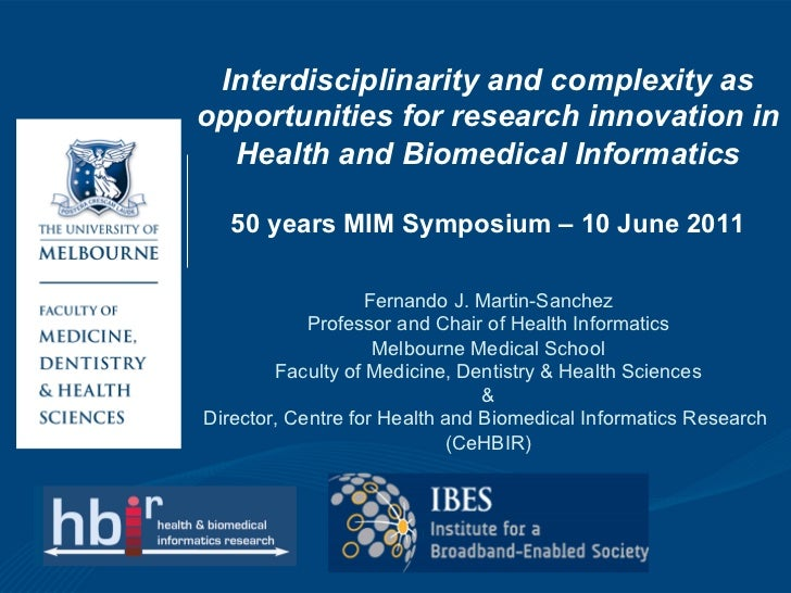 Interdisciplinarity and complexity asopportunities for research innovation in  Health and Biomedical Informatics   50 year...