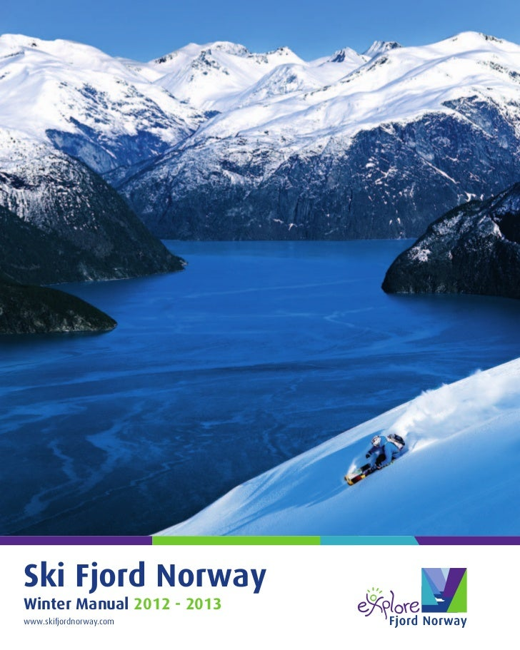 Ski Fjord NorwayWinter Manual 2012 - 2013www.skifjordnorway.com
