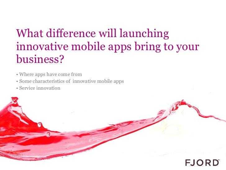 What will launching innovative mobile apps bring to your business?