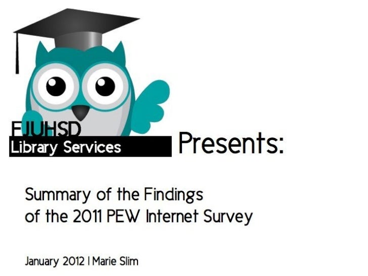 FJUHSD PowerPoint Covering the Pew Research Internet 2011 Survey