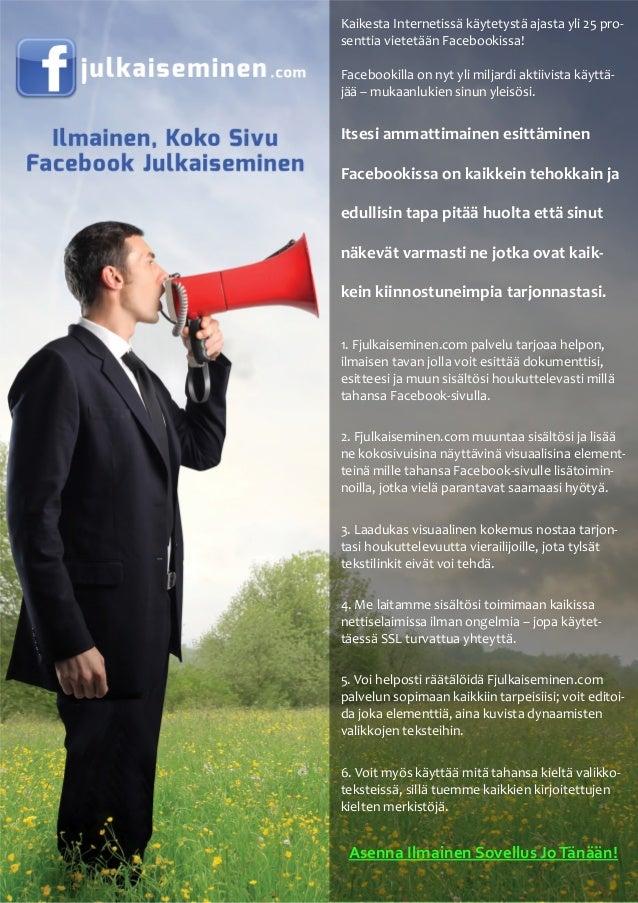 Kaikesta Internetissä käytetystä ajasta yli 25 pro-senttia vietetään Facebookissa!Facebookilla on nyt yli miljardi aktiivi...