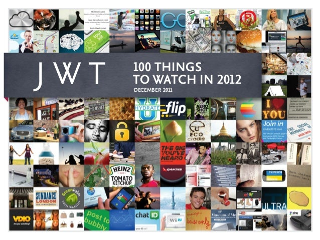 JWT: 100 Things to Watch in 2012
