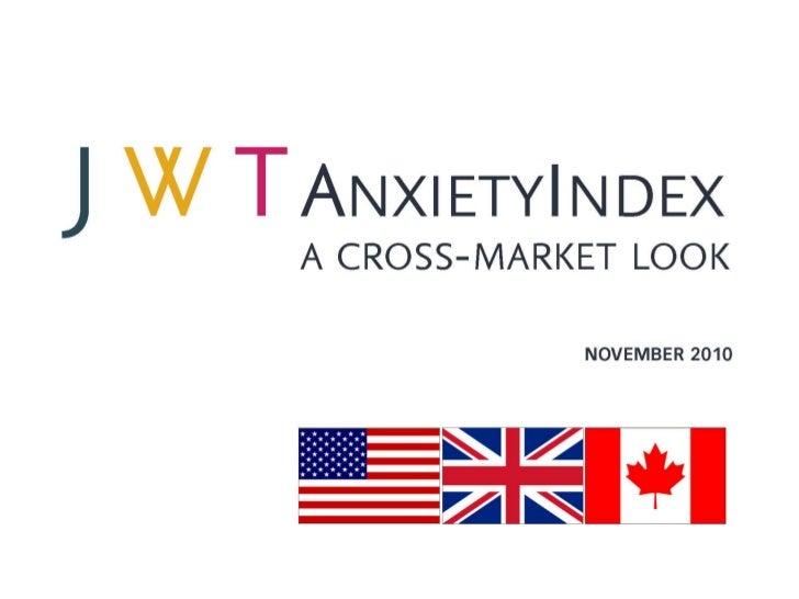 JWT AnxietyIndex: A Cross-Market Look (November 2010)