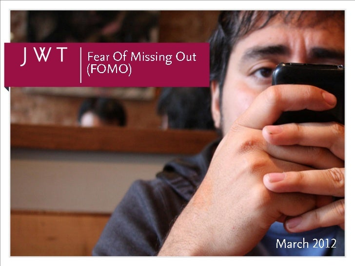 FOMO: The Fear Of Missing Out (March 2012 Update)