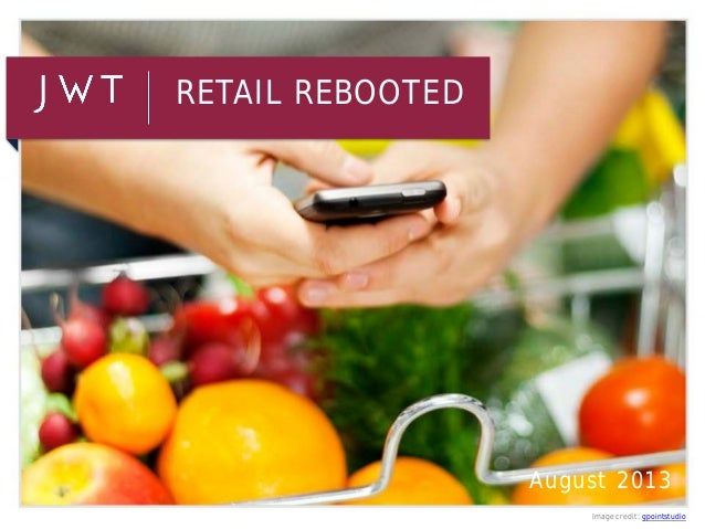 Retail Rebooted (August 2013)