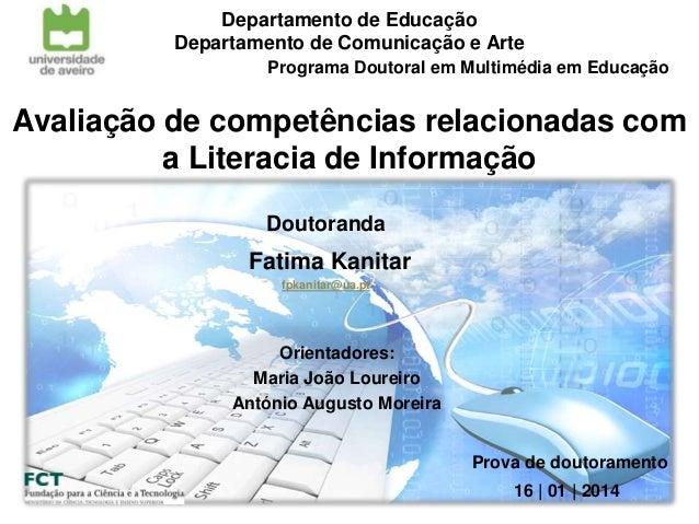 Departamento de Educação Departamento de Comunicação e Arte Programa Doutoral em Multimédia em Educação  Avaliação de comp...