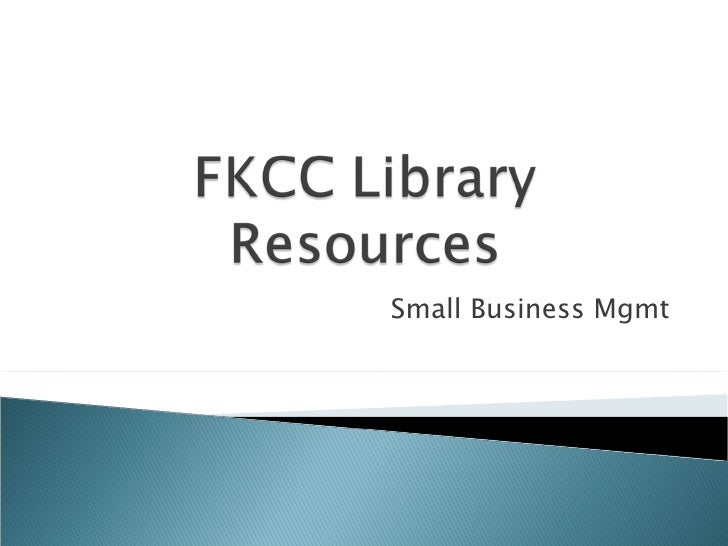 FKCC Library Resources Small Business Plan