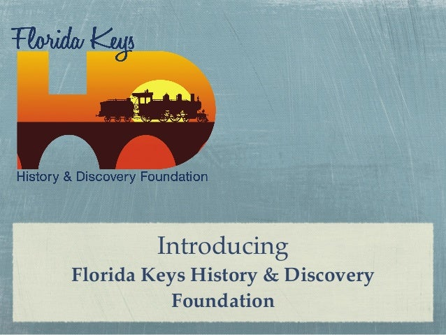 Introducing Florida Keys History & Discovery Foundation