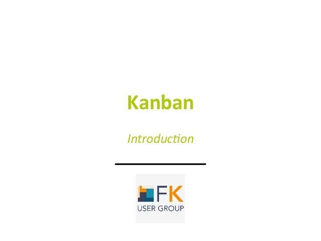 Kanban  Introduc)on
