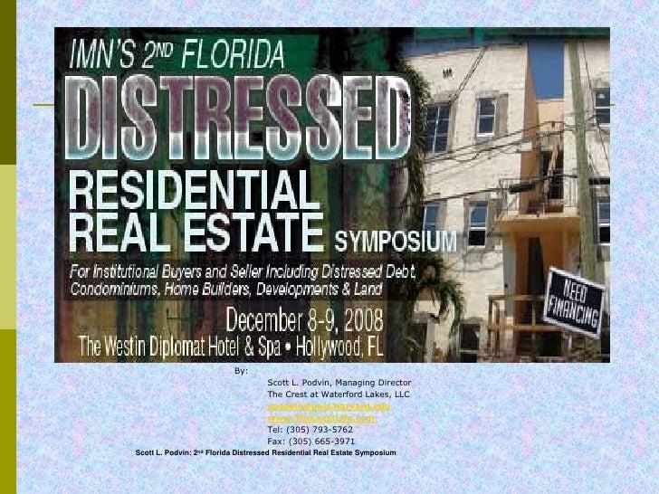Fl 2d Distressed Resi Real Estate Symp 17nov08
