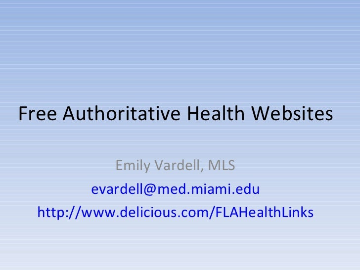 FLA Healthy Patrons Healthy Libraries: Free Authoritative Health Websites