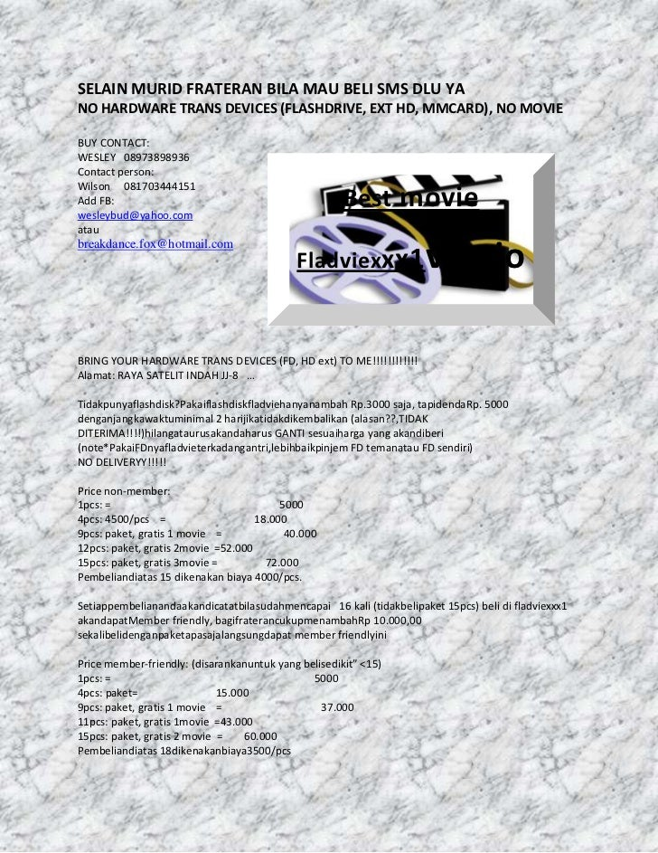 SELAIN MURID FRATERAN BILA MAU BELI SMS DLU YA<br />NO HARDWARE TRANS DEVICES (FLASHDRIVE, EXT HD, MMCARD), NO MOVIE<br />...