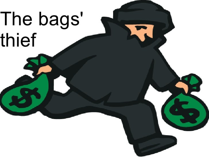 The bags'  thief