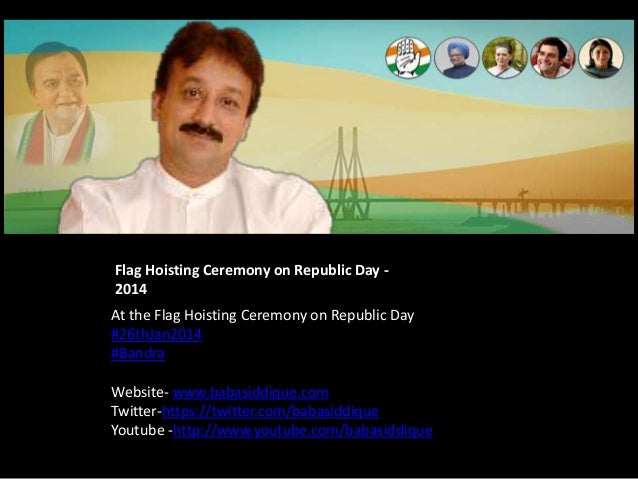 Photo Album At the Flag Hoisting Ceremony on Republic Day #26thJan2014 #Bandra Website- www.babasiddique.com Twitter-https...