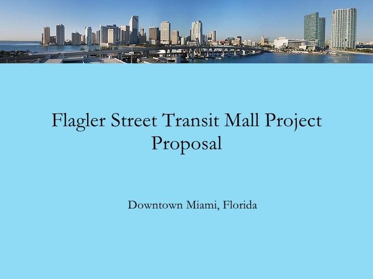 Flagler Street Transit Mall