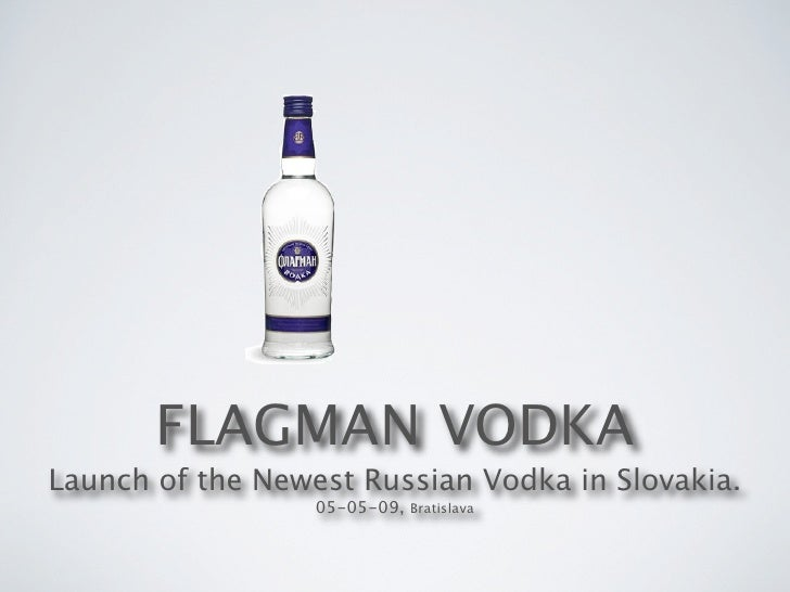 Flagman Vodka Launch in Slovakia