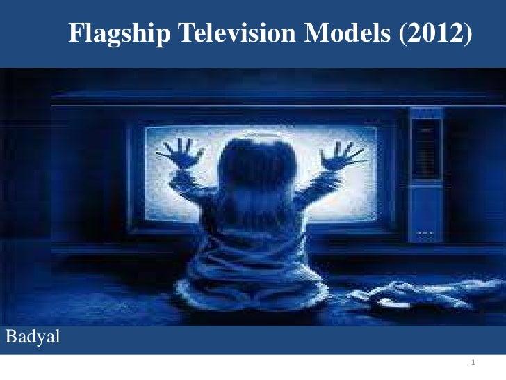 Flagship Television Models (2012)Badyal                                         1