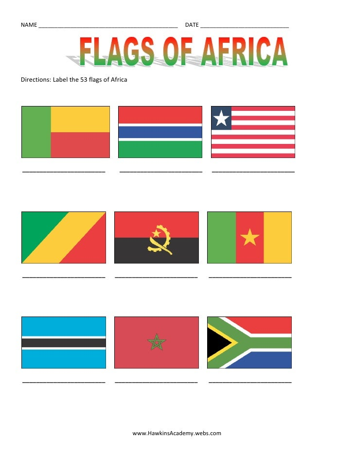 Directions: Label the 53 flags of Africa<br />          <br /> ________________________         ________________________  ...