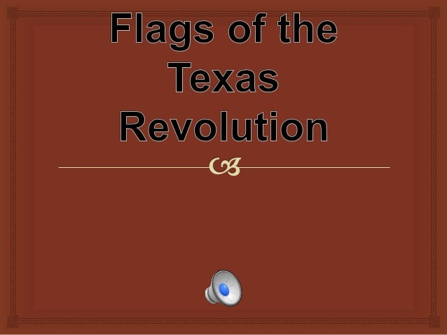 Flags of the Texas Revolution