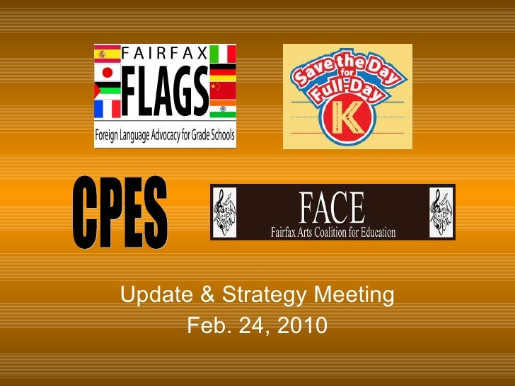 Update & Strategy Meeting Feb. 24, 2010 CPES