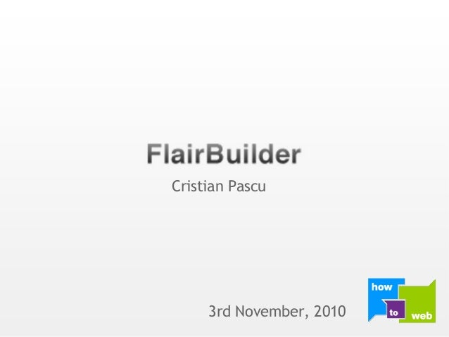 FlairBuilder at HowToWeb 2010