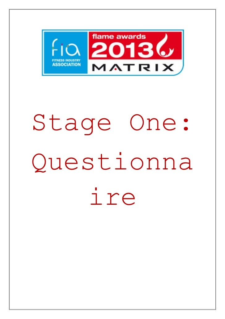 Stage One:Questionna    ire