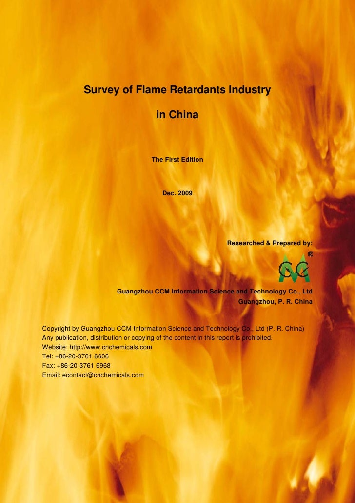CCM Data & Primary Intelligence                  Survey of Flame Retardants Industry                                      ...
