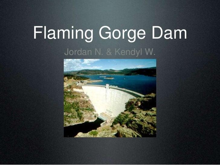 Flaming Gorge Dam<br />Jordan N. & KendylW.<br />