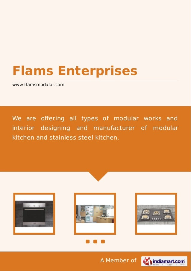 A Member of Flams Enterprises www.flamsmodular.com We are offering all types of modular works and interior designing and ma...