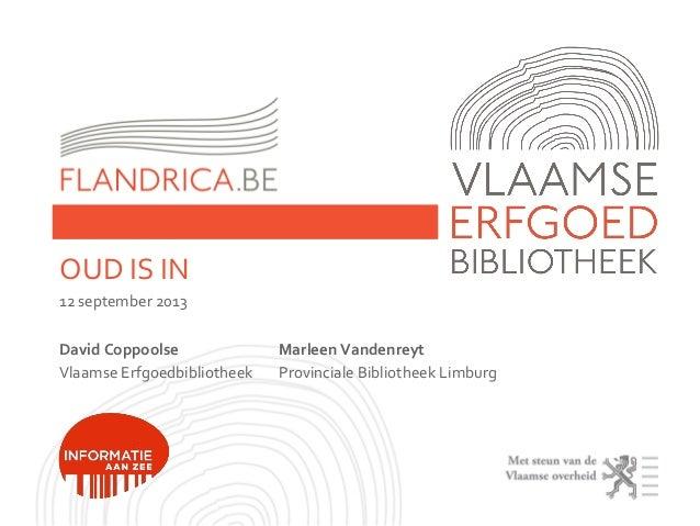 Flandrica.be: Oud is in (Informatie aan Zee 2013)