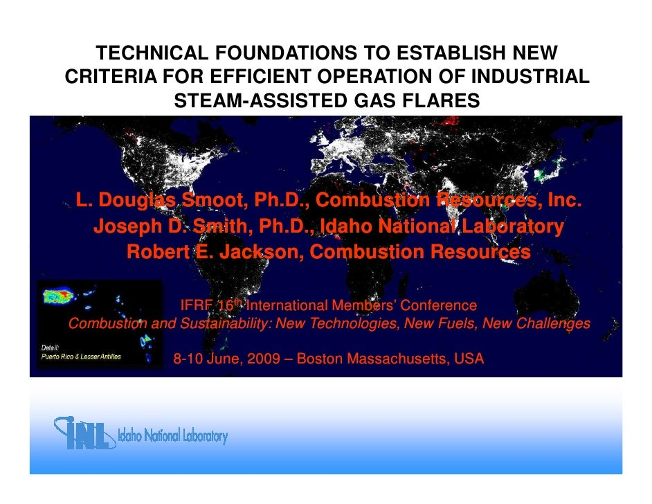 TECHNICAL FOUNDATIONS TO ESTABLISH NEW CRITERIA FOR EFFICIENT OPERATION OF INDUSTRIAL           STEAM-ASSISTED GAS FLARES ...