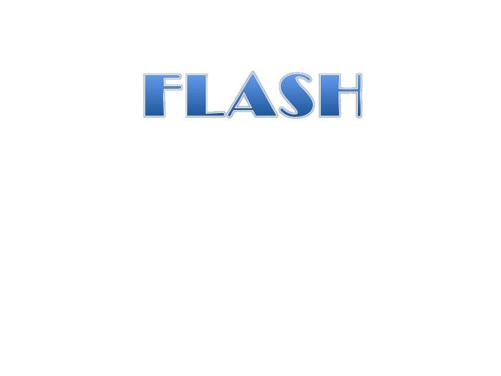 FLASH<br />