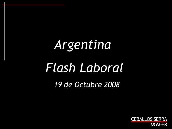 Argentina  Flash Laboral 19 de Octubre 2008