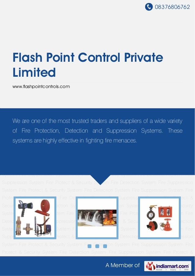 08376806762A Member ofFlash Point Control PrivateLimitedwww.flashpointcontrols.comFire Detection System Fire Suppression S...
