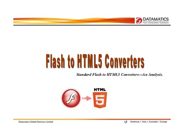 Standard Flash to HTML5 Converters—An Analysis.