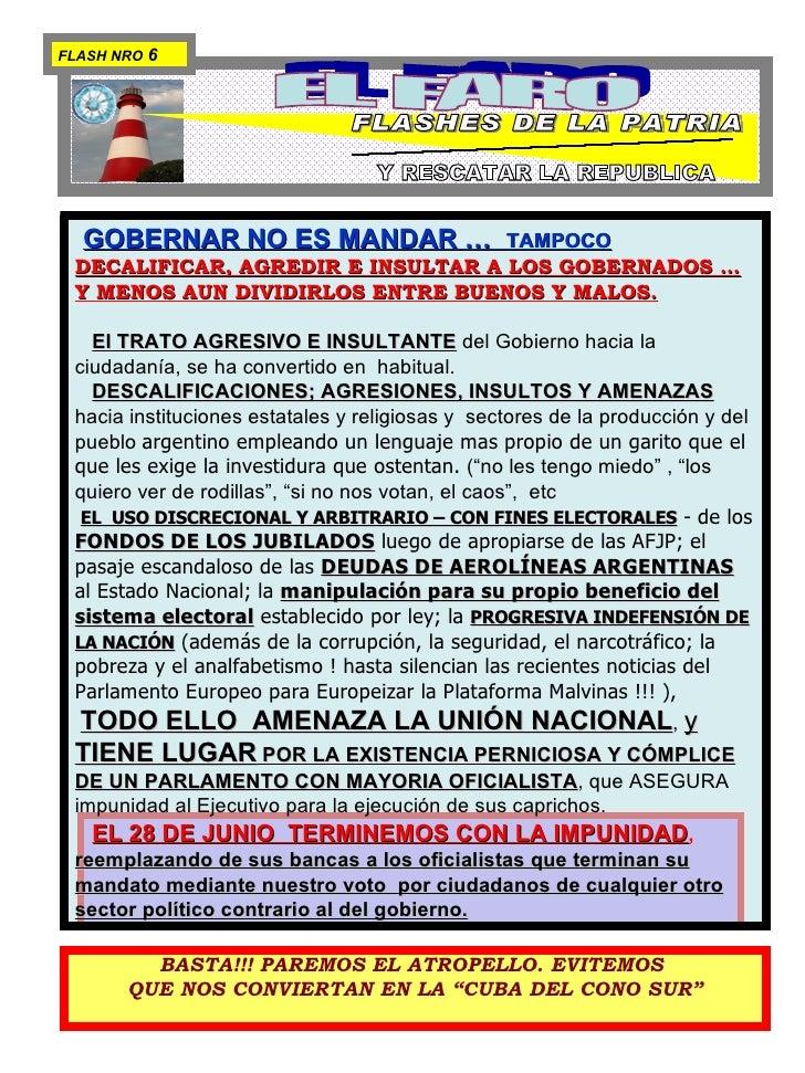 EL FARO FLASHES DE LA PATRIA PARA  ILUMINAR  LA CONSTITUCION  Y RESCATAR LA REPUBLICA BASTA!!! PAREMOS EL ATROPELLO. EVITE...