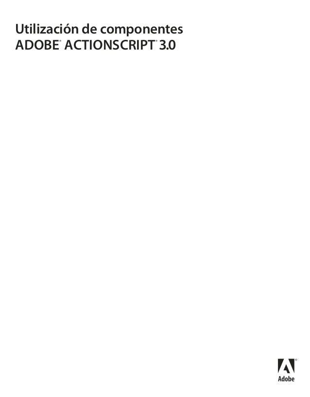 Utilización de componentes ADOBE® ACTIONSCRIPT® 3.0