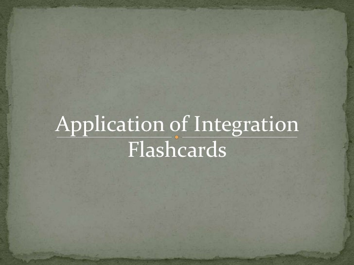Applications of Integration Flashcards