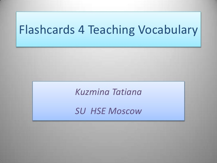 Flashcards 4 teaching vocabulary