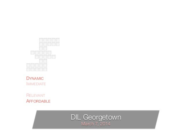 DYNAMIC IMMEDIATE HYPER-LOCAL RELEVANT AFFORDABLE A  MESSAGING PLATFORM ACCESSIBLE TO EVERY BUSINESS DIL Georgetown March ...