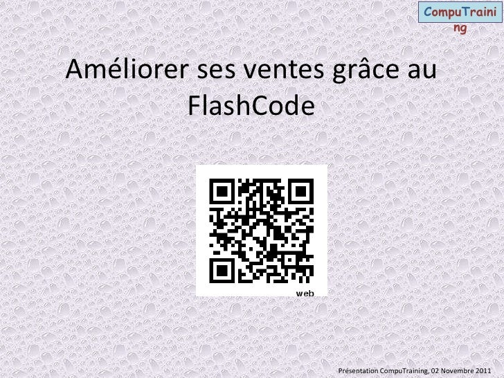 Flash code ppt Emilie