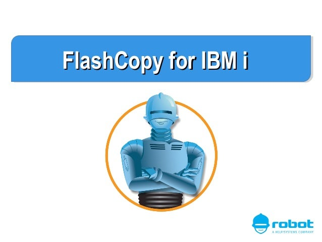 FlashCopy for IBM i