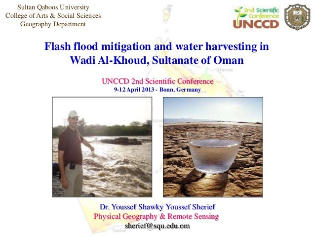 Sultan Qaboos UniversityCollege of Arts & Social Sciences     Geography Department             Flash flood mitigation and ...