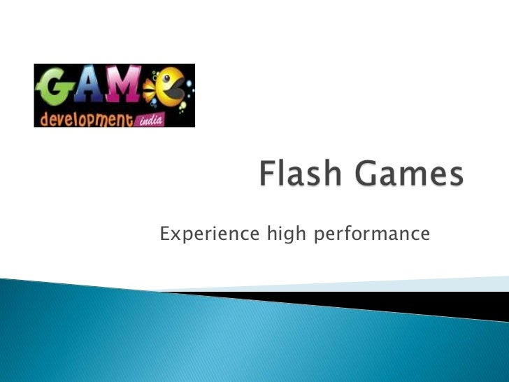 Experience high performance