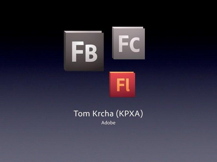 Tom Krcha (KPXA)       Adobe