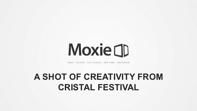 A SHOT OF CREATIVITY FROM CRISTAL FESTIVAL