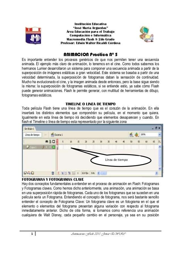 """Institución Educativa """"José María Arguedas"""" Área Educación para el Trabajo Computación e Informática Macromedia Flash 8 2d..."""