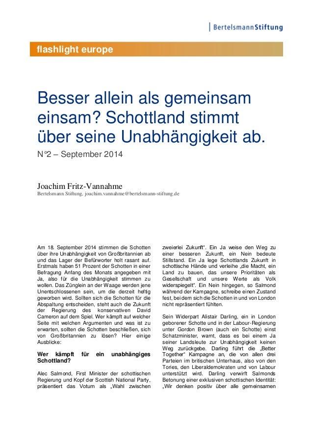 flashlight europe  Besser allein als gemeinsam  einsam? Schottland stimmt  über seine Unabhängigkeit ab.  N°2 – September ...